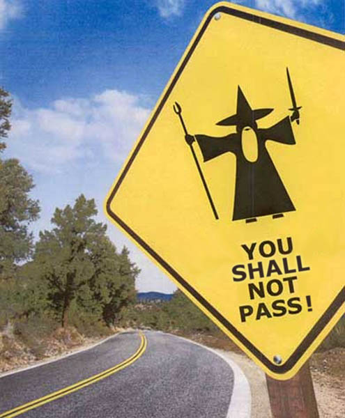 You Shall Not Pass! (Image Credit: Kuvaton.com)